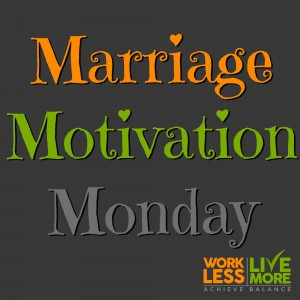 Marriage Motivation Monday